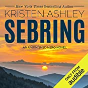 Sebring: The Unfinished Heroes Series, Book 5   Kristen Ashley