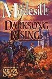 Darksong Rising, L. E. Modesitt, 0312868227