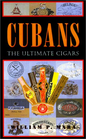 Cubans: The Ultimate Cigars