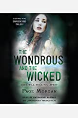 The Wondrous and the Wicked (The Dispossessed) Audio CD