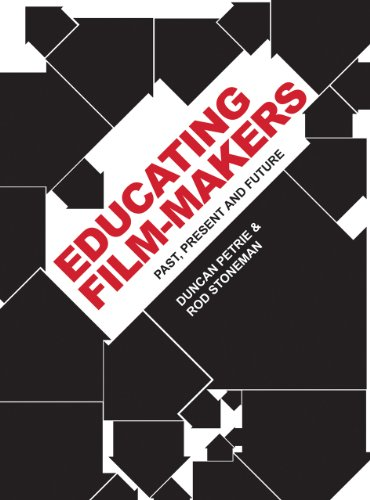 Educating Film-Makers: Past, Present and Future