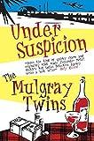 Under Suspicion by The Mulgray Twins (2008-04-28)