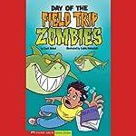 Day of the Field Trip Zombies | Scott Nickel