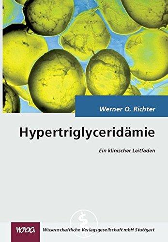 Hypertriglyceridämie: Ein klinischer Leitfaden