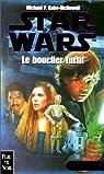 Star Wars, Tome 5 : Le bouclier furtif (La Crise de la Flotte noire, Tome 2) par Kube-Mcdowell M P