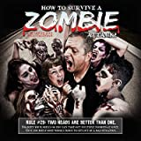 How to Survive a Zombie Attack! - 2014 Calendar