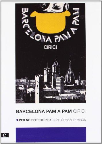 Descargar Libro Barcelona Pam A Pam. Edició 2012 Alexandre Cirici I Pellicer