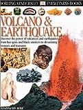 Volcano and Earthquake, Susanna Van Rose and Dorling Kindersley Publishing Staff, 0789465876