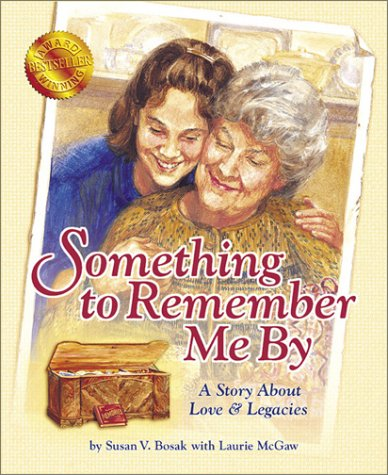 Something to Remember Me By: A Story About Love & Legacies pdf epub
