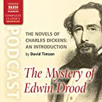 The Novels of Charles Dickens: An Introduction by David Timson to The Mystery of Edwin Drood | David Timson