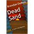 Dead Sand (Lewis Cole series Book 1)