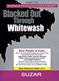 Blacked Out Through Whitewash: Exposing the Quantum Deception/Rediscovering and Recovering Suppressed Melanated