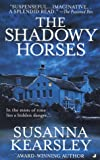 The Shadowy Horses, Susanna Kearsley, 0515124648