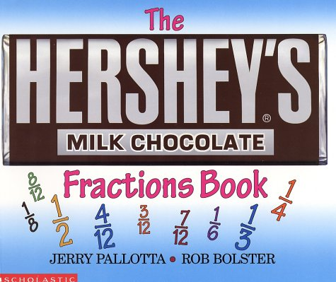 The Hershey's Milk Chocolate Bar Fractions Book: Jerry Pallotta ...