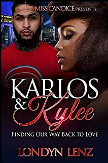 Book Cover: Karlos & Kylee: Finding Our Way Back To Love