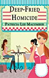 img - for Deep-Fried Homicide (The Laurel Falls Mysteries Book 1) book / textbook / text book