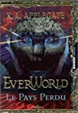 Everworld, tome 2 : le pays perdu