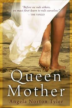 Queen Mother by [Tyler, Angela Norton]