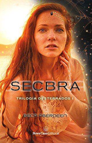 Secbra (Desterrados nº 1) (Spanish Edition)