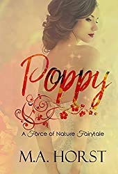 Poppy: A Sexy Modern Fairy Tale (A Force of Nature Novella Book 1)