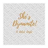 She's Dynamite!