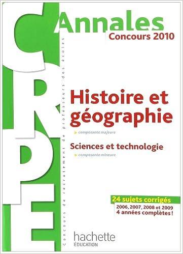 Ebooks au format txt téléchargement gratuit Histoire et géographie - Sciences et technologie CRPE : Concours 2010 by Laurent Bonnet,Jack Guichard,Olivier Burger 2011712319 ePub