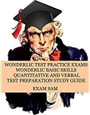 Wonderlic Test Practice Exams: Wonderlic Basic Skills Quantitative and Verbal Test Preparation Study Guide with 380 Questions and Answers