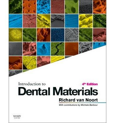 [(Introduction to Dental Materials)] [Author: Richard Van Noort] published on (April, 2013) pdf