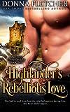 Highlander's Rebellious Love