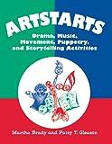 Artstarts, Martha Brady and Patsy T. Gleason, 1563081482