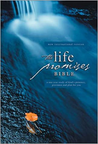 Life Promises Bible: A One-Year Study of God's Presence, Provision and Plan for You
