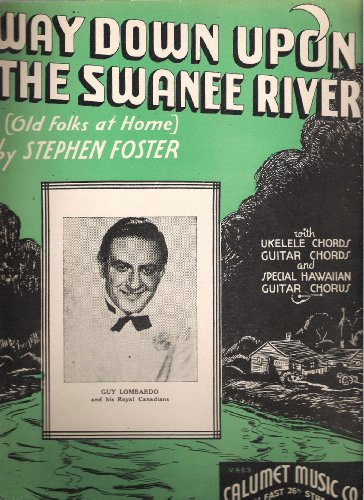 'Way Down Upon The Swanee River' Sheet Music (With Ukelele and Guitar Chords)