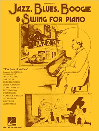 Jazz, Blues, Boogie & Swing for Piano: Hal Leonard Corp