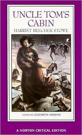 Amazon.com: Uncle Tomu0027s Cabin (Norton Critical Editions) (9780393963038):  Harriet Beecher Stowe, Elizabeth Ammons: Books