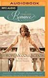 img - for European Collection: Six Historical Romance Novellas (A Timeless Romance Anthology) book / textbook / text book