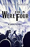 The Were Four: A Short Story