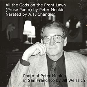 Prose Poem: All the Gods on the Front Lawn Audiobook