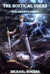 Sceldrant's Comet (The Rostical Users Book 1)