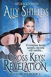 Cross Keys: Revelation (Elvenrude Book 2)