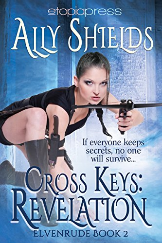 Book: Cross Keys - Revelation (Elvenrude Book 2) by Ally Shields