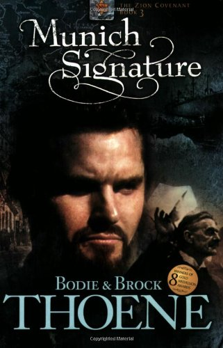 Munich Signature (Zion Covenant) by Tyndale House Publishers