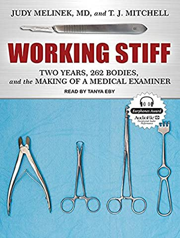 Working Stiff: Two Years, 262 Bodies, and the Making of a Medical Examiner (Mary Roach Audiobooks)