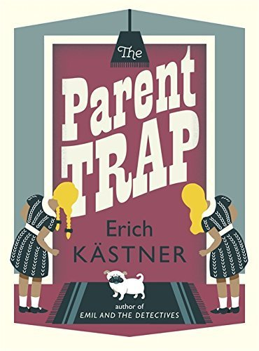 The Parent Trap (Pushkin Children's Flapped PB) by Kastner, Erich (2014) Paperback
