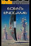 Eden's Endgame (Eden Paradox Book 4)