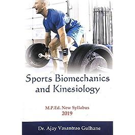Sports Biomechanics and Kinesiology (M.P.Ed. New Syllabus)