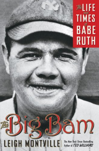 The Big Bam: The Life and Times of Babe Ruth ()