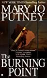 The Burning Point, Mary Jo Putney, 042517428X