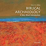 Biblical Archaeology: A Very Short Introduction | Eric H. Cline