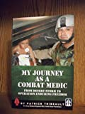 My Journey As a Combat Medic, Patrick Thibeault, 193492265X