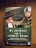 My Journey As a Combat Medic, Patrick Thibeault, 193492265X